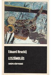 Leszámolás - Hruckij, Eduard - Régikönyvek