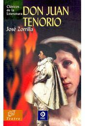 Don Juan Tenorio - ZORRILLA, JOSÉ - Régikönyvek