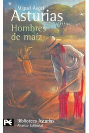 Hombres de maíz - Asturias, Miguel Ángel - Régikönyvek