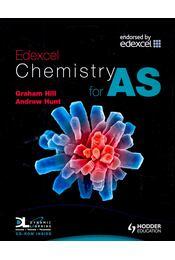 Edexcel Chemistry for AS - HILL, GRAHAM – HUNT, ANDREW - Régikönyvek