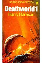 Deathworld 1 - Harrison, Harry - Régikönyvek