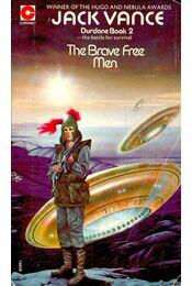 The Brave Free Men (Book2) - Vance, Jack - Régikönyvek