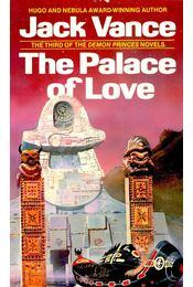 The Palace of Love - Vance, Jack - Régikönyvek