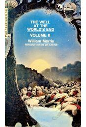 The Well at the World's End – (Book II) - MORRIS, WILLIAM - Régikönyvek