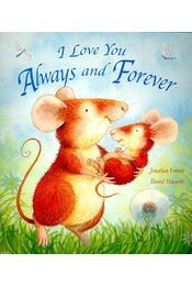 I Love You Always and Forever - EMETT, JONATHAN – HOWARTH, DANIEL - Régikönyvek