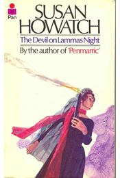The Devil on Lammas Night - Howatch, Susan - Régikönyvek