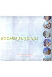 Boomer Buildings - CROSBIE, MICHAEL, J. (ed) - Régikönyvek