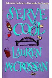 Serve Cool - MCCROSSAN, LAUREN - Régikönyvek
