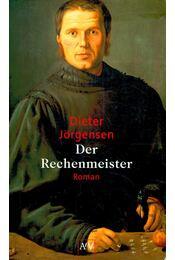 Der Rechenmeister - JÖRGENSEN, DIETER - Régikönyvek