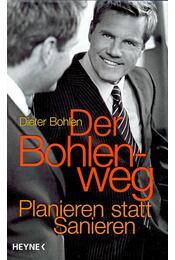 Der Bohlenweg - BOHLEN, DIETER - Régikönyvek