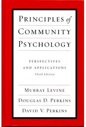 Principles of Community Psychology - Perspecitves and Applications - LEVINE, MURRAY - PERKINS, DOUGLAS D, - PERKINS, DAVID V, - Régikönyvek