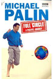 Full Circle / Pacific Journey - Michael Palin - Régikönyvek
