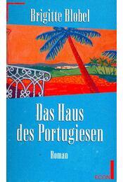Das Haus des Portugesien - Blobel, Brigitte - Régikönyvek