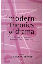 Modern Theories of Drama - BRANDT, GEORGE W. - Régikönyvek