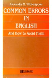 Common Errors in English and How to Avoid Them - Witherspoon, A. M. - Régikönyvek