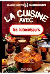 La cuisine avec les autocuiseurs - BERNARD, FRANCOISE - Régikönyvek