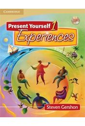 Present Yourself 1 Student's Book with Audio CD: Experiences: Level 1 - GERSHON, STEVEN - Régikönyvek