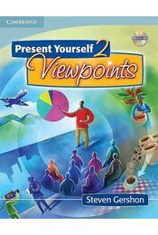 Present Yourself 2 Student's Book with Audio CD: Viewpoints: Level 2 - GERSHON, STEVEN - Régikönyvek
