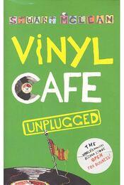 Vinyl Cafe Unplugged - McLEAN, STUART - Régikönyvek