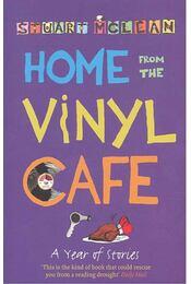 Home from the Vinyl Cafe - McLEAN, STUART - Régikönyvek