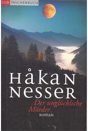 Der unglückliche Mörder - Hakan Nesser - Régikönyvek