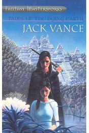 Tales of the Dying Earth - Vance, Jack - Régikönyvek