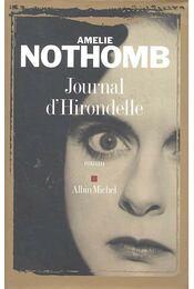 Journal d'Hirondelle - Nothomb, Amélie - Régikönyvek