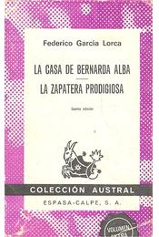 La Casa de Bernarda Alba - La Zapatera Prodigiosa - LORCA, FEDERICIO GARCIA - Régikönyvek
