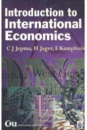 Introduction to International Economics - Jepma, Catrinus J., Jager, Henk, Kamphuis, Elise - Régikönyvek