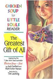 The Greatest Gift of All - CANFIELD, JACK - HANSEN, MARK VICTOR - Régikönyvek