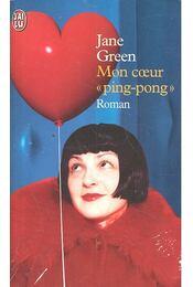 "Mon coeur \""ping-pong\"" - Jane Green - Régikönyvek"