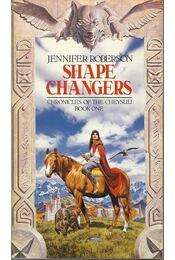 Chronicles of the Cheysuli: Book one - Shapechangers - Roberson, Jennifer - Régikönyvek