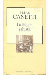 La lingua salvata - Canetti, Elias - Régikönyvek