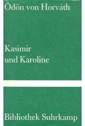 Kasimir und Karoline - HORVÁTH, von HORVÁTH - Régikönyvek