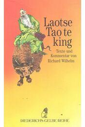 Tao te king - LAOTSE - Régikönyvek
