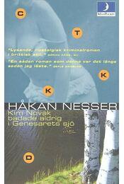 Kim Novak badade aldrig i Genesarets sjö - Hakan Nesser - Régikönyvek