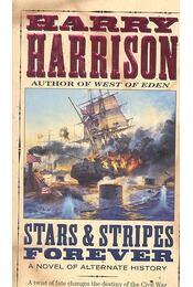 Stars & Stripes Forever - Harrison, Harry - Régikönyvek