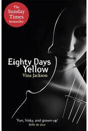 Eighty Days Yellow - JACKSON, VINA - Régikönyvek