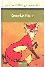 Reineke Fuchs - GOETHE, JOHANN WOLFGANG VON - Régikönyvek
