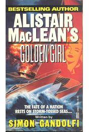 Alistair MacLean's Golden Girl - GANDOLFI, SIMON - Régikönyvek