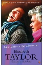 Mrs Palfrey at the Claremont - Taylor, Elizabeth - Régikönyvek