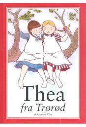 Thea fra Trørød - VIBY, SUSANNE - Régikönyvek