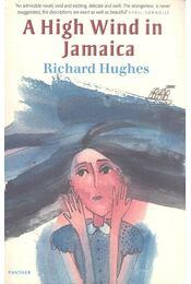 A High Wind in Jamaica - Hughes, Richard - Régikönyvek
