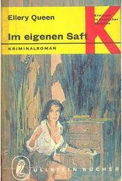 Im eigenen Saft - Ellery Queen - Régikönyvek