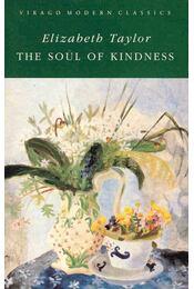 The Soul of Kindness - Taylor, Elizabeth - Régikönyvek