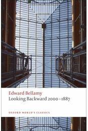 Looking Backward 2000-1887 - BELLAMY, EDWARD - Régikönyvek