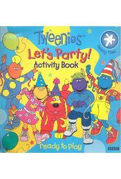 Let's Party! Activity Book - CROSSLEY, HEATHER - Régikönyvek