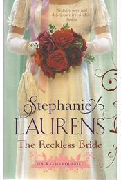 The Reckless Bride - LAURENS, STEHANIE - Régikönyvek