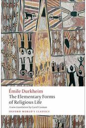 The Elementary Forms of Religious Life - Durkheim, Émile - Régikönyvek