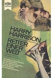 Retter einer Welt - Harrison, Harry - Régikönyvek